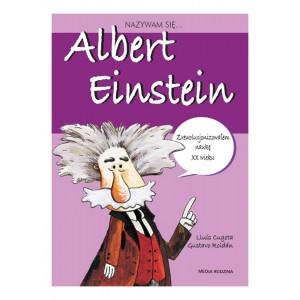 Biografia dla dzieci - Nazywam się - Albert Einstein