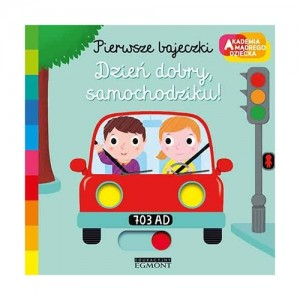 Akademia mądrego dziecka - Dzień dobry samochodziku