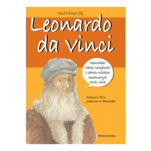 Biografia dla dzieci - Nazywam się - Leonardo da Vinci