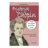 Biografia dla dzieci - Nazywam się - Fryderyk Chopin