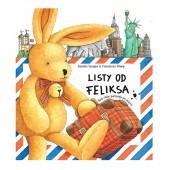 Listy od Feliksa - mały zając podróżuje po świecie
