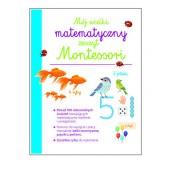 Mój wielki matematyczny zeszyt Montessori