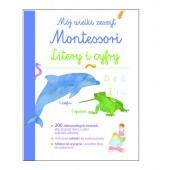 Mój wielki zeszyt Montessori Litery i cyfry
